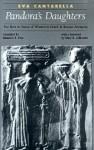 Pandora's Daughters - Eva Cantarella, Maureen B. Fant