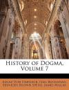History of Dogma, Vol 7 - Adolf von Harnack, Neil Buchanan, Ebenezer Brown Speirs
