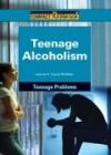 Teenage Alcoholism - Leanne K. Currie-McGhee