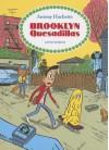 Brooklyn Quesadillas - Antony Huchette, Edward Gauvin