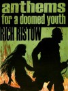 Anthems for a Doomed Youth - Rich Ristow