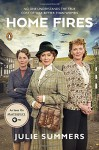 Home Fires: The Story of the Women's Institute in the Second World War - Julie Summers