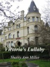 Victoria's Lullaby - Sherry Ann Miller