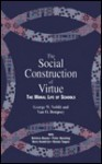 The Social Construction of Virtue - George W. Noblit