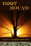 Root Bound (Emma & the Elementals Book 1) - Tanya Karen Gough