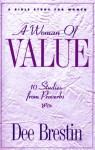 A Woman of Value - Dee Brestin