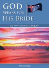 God Speaks for His Bride Via the Clouds of Conquest - Anthony Alan