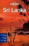 Lonely Planet Sri Lanka (Travel Guide) - Lonely Planet, Ryan Ver Berkmoes, Stuart Butler, Iain Stewart