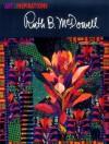 Art and Inspirations: Ruth B. McDowell - Ruth B. McDowell