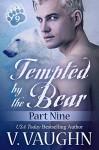 Tempted by the Bear - Part 9: BBW Shifter Werebear Romance - V. Vaughn