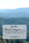 Joshua Book I: Chapters 1-7: Volume 6 of Heavenly Citizens in Earthly Shoes, an Exposition of the Scriptures for Disciples and Young - Randy Green