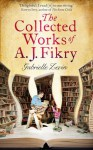 The Collected Works of A. J. Fikry - Gabrielle Levin