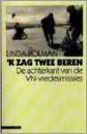 K Zag Twee Beren: de Achterkant Van de VN-Vredesmissies - Linda Polman