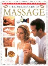 The Complete Guide to Massage (Practical Handbook) - Carole McGilvery, Jimi Reed