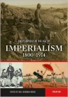 Encyclopedia of the Age of Imperialism, 1800-1914: Volume 1, A-K - Carl Cavanagh Hodge