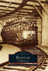 Boston in Motion - Frank Cheney, Anthony Mitchell Sammarco