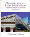 Managers & the Legal Environment: Strategies for the 21st Century - Constance E. Bagley