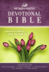 The Women of Faith Devotional Bible, NKJV: A Message of Grace & Hope for Every Day - Women of Faith