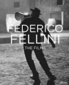 Federico Fellini: The Films - Tullio Kezich
