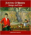 Justin O'Brien Image and Icon - Christine France, Fine Art Publishing