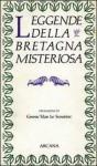Leggende della Bretagna misteriosa - Anonymous, Maria Magrini, Gwenc'hlan Le Scouëzec