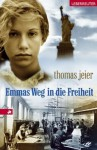 Emmas Weg in die Freiheit - Thomas Jeier