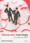 Same Sex Marriage: Is It Really The Same? - Mark Christopher