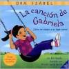 La cancion de Gabriela: Como me adapto a un lugar nuevo? - Dra. Isabel, Priscilla Garcia Burris