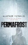 Permafrost - Alastair Reynolds