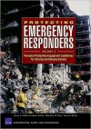 Protecting Emergency Responders, Volume 4: Personal Protective Equipment Guidelines for Structural Collapse Events: Personal Protective Equipment Guid - Henry H. Willis
