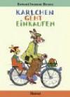 Karlchen geht einkaufen - Rotraut Susanne Berner