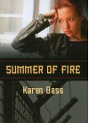 Summer of Fire - Karen Bass