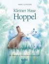 Kleiner Hase Hoppel - Marcus Pfister