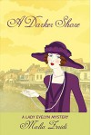 A Darker Shore: A Lady Evelyn Mystery (The Lady Evelyn Mysteries) - Malia Zaidi