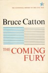 Coming Fury, Volume 1 - Bruce Catton