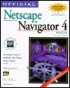 Official Netscape Navigator 4 Book, Windows Edition - Phil James, R. Allen Wyke