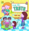 Tell The Truth, Tania (QED Manners: Honesty) - Kate Tym