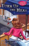 Turn Up the Heat - Jessica Conant-Park, Susan Conant