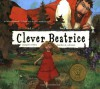 Clever Beatrice - Margaret Willey, Heather M. Solomon
