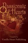 Passionate Hearts - Vanilla Heart Publishing, Jacqueline Seewald, Chelle Cordero, Michael Bracken