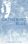 Gathering Blue (The Giver, #2) - Lois Lowry