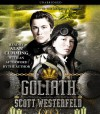 Goliath (Leviathan #3) - Scott Westerfeld, Alan Cumming