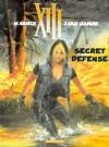 Secret Défense - Jean Van Hamme, William Vance