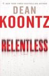 Relentless - Dean Koontz
