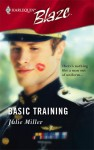 Basic Training (Harlequin Blaze, #238) - Julie Miller