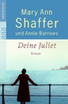 Deine Juliet - Mary Ann Shaffer, Annie Barrows, Margarete Längsfeld, Martina Tichy