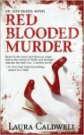 Red Blooded Murder - Laura Caldwell