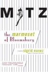 Mitz The Marmoset of Bloomsbury - Sigrid Nunez