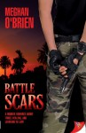 Battle Scars - Meghan O'Brien