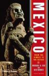 Mexico: From the Olmecs to the Aztecs - Michael D. Coe, Rex Koontz